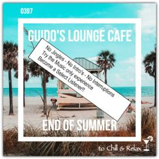 Guido's Lounge Cafe Broadcast 0397 End Of Summer (Select)