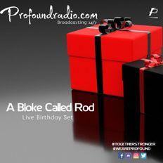 Birthday Set Live on Profound Radio