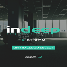 Indeep 02 | Deep House Series | Exclusive For Select Subscribers