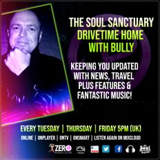 The Soul Sanctuary Radio Show Drivetime With Bully - FRIDAY Edition - 29th November 2019