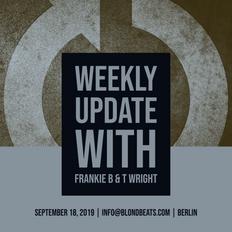 weekly Update 2 with Frankie B (09-18-2019)
