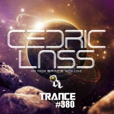 TRANCE From space With Love! #380