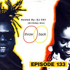 Throwback Radio #133 - DJ CO1 (Birthday Mix)
