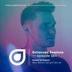 Enhanced Sessions 584 - Hosted by Kapera