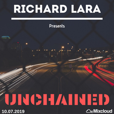 Richard Lara Presents: Unchained Ep. 04