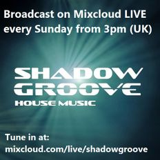 ShadowGroove Sunday Chilled Sessions - Episode 16 (18 Apr 2021)