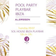 Alerssen - @ PlayBar Sol House Ibiza (Sunset Mix)