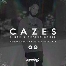 Rinse & Repeat Radio (070) • Matty Dee Guest Mix