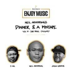 Remy Enjoy Music Presents Dinner & A Mixtape 3 - Jason Greene Calgary
