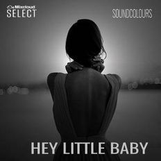 SoundColours | Hey Little Baby