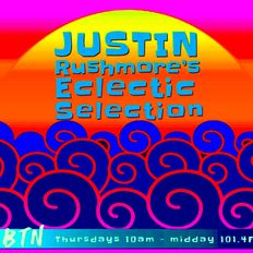 """JUSTIN RUSHMORE'S ECLECTIC SELECTION (120) """"Rare grooves, hiphop, breaks n funk"""""""