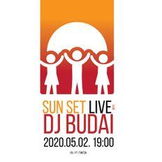 Budai @ Sun Set Live 2020.05.02