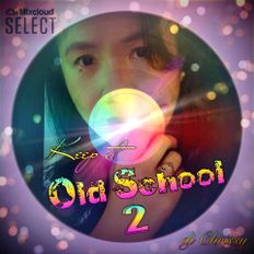 Keep It Old School 2