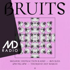 Bruits with Ben Sleia (March '19)