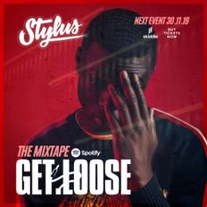 GETLOOSE - THE MIXTAPE 001 (Mixed By @DJStylusUK)