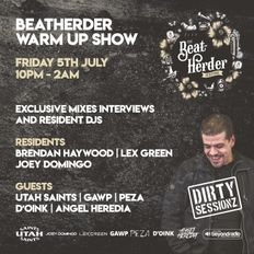 BEATHERDER WARM UP SHOW 05.07.19 Residents: BRENDAN HAYWOOD, LEX GREEN & JOEY DOMINGO
