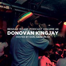 RR Podcast Volume 48: Donovan Kingjay - Hosted by Earl Gateshead