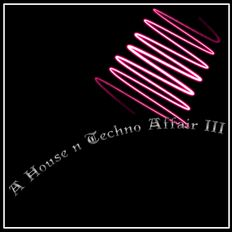 A House N Techno Affair III