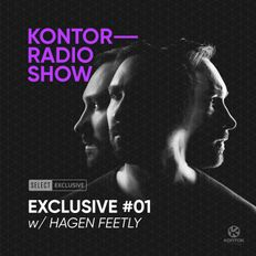 Kontor Radio Show Exclusive #01 w/ Hagen Feetly