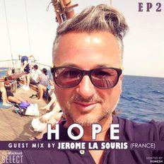 HOPE 2 guest mix by Jerome La Souris (France)