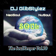 DJ GlibStylez - The SoulKeeper Vol.10 (R&B NeoSoul Mix)