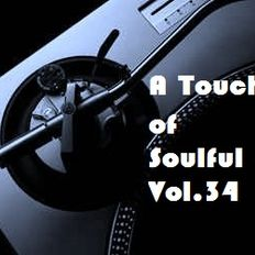 A Touch of Soulful Vol. 34