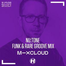 Nu:Tone - Funk & Rare Groove Mix
