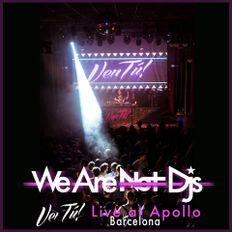 Ven Tu [Live at Apollo, Barcelona]