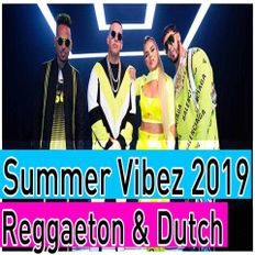 Summer Vibes Mix 2019 #2 - Lo Mas Escuchado Reggaeton Latin & Dutch Music - Dj StarSunglasses