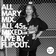 ALL MARY MIX ALL 45s MIXED LIVE