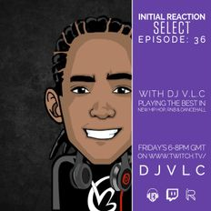 Initial Reaction Live Stream Episode: 36