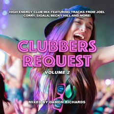 Clubbers Request Volume #2 2021 Mixed By Damon Richards (Club Mix 2021)