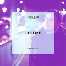 FD - Radio Show 022 - Lifelike Guest Mix