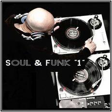 Dj ''S'' - Soul & Funk ''1''