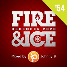 Johnny B Fire & Ice Drum & Bass Mix No. 54 - December 2020