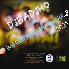 BadGyal Whine Mixtape series