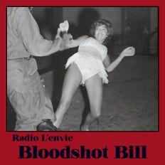 L'envie #97 :: Bloodshot Bill