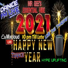 Mr Gee's Happy New Year 2021 | Essential Vibe Show 80