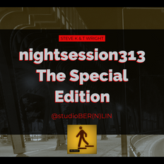nightsession313 - The Special Edition