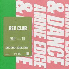 2020.02.26 - Amine Edge & DANCE @ Rex Club, Paris, FR