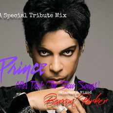 Prince After Dark- The Slow Songs- 6/7/19