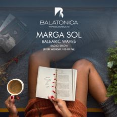 Balearic Waves with Marga Sol - Love Devotion [Balatonica Radio]