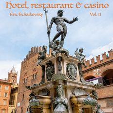 Hotel, Restaurant & Casino Vol. 11