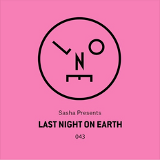 Sasha presents Last Night On Earth   Show 043 (November 2018) - No Voiceover