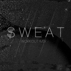 Sweat Workout Mix