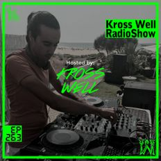 Kross Well RadioShow #263