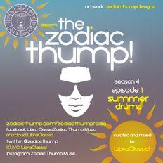 The Zodiac Thump, Season 4, Episode 1 - Summer Drums