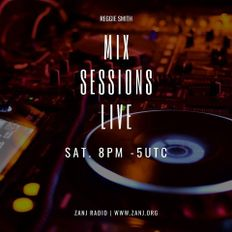 Mix Sessions Live with Reggie Smith | Apr.3.2021