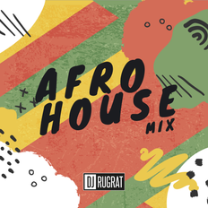 Afro House Mix - @djrugratofficial