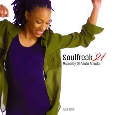 Soulfreak 21 Mixed by DJ Paulo Arruda